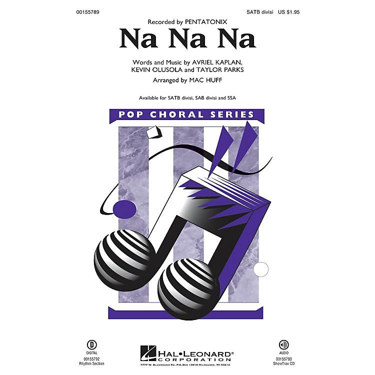 Hal LeonardNa Na Na SATB Divisi by Pentatonix arranged by Mac Huff
