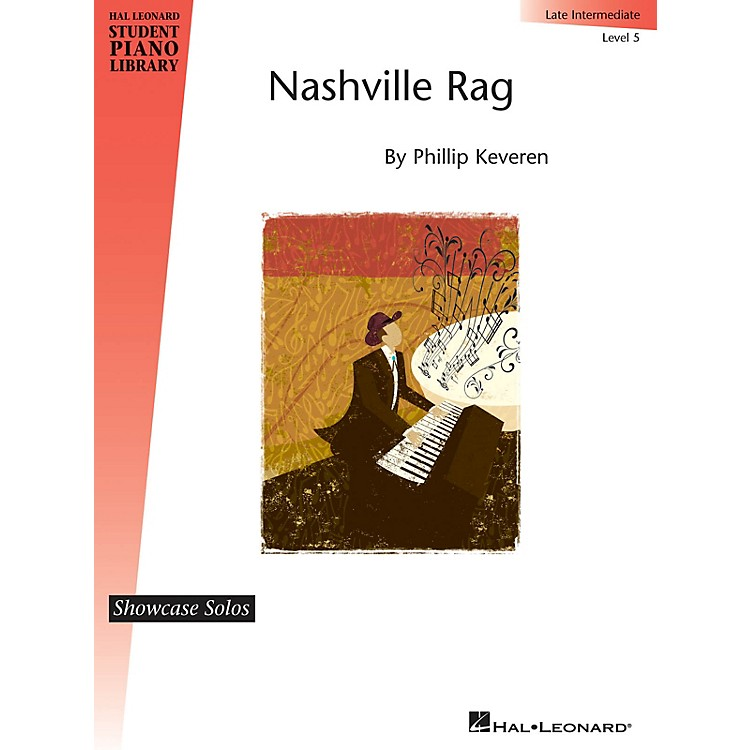 Hal Leonard Nashville Rag Piano Library Series by Phillip Keveren (Level Late Inter)
