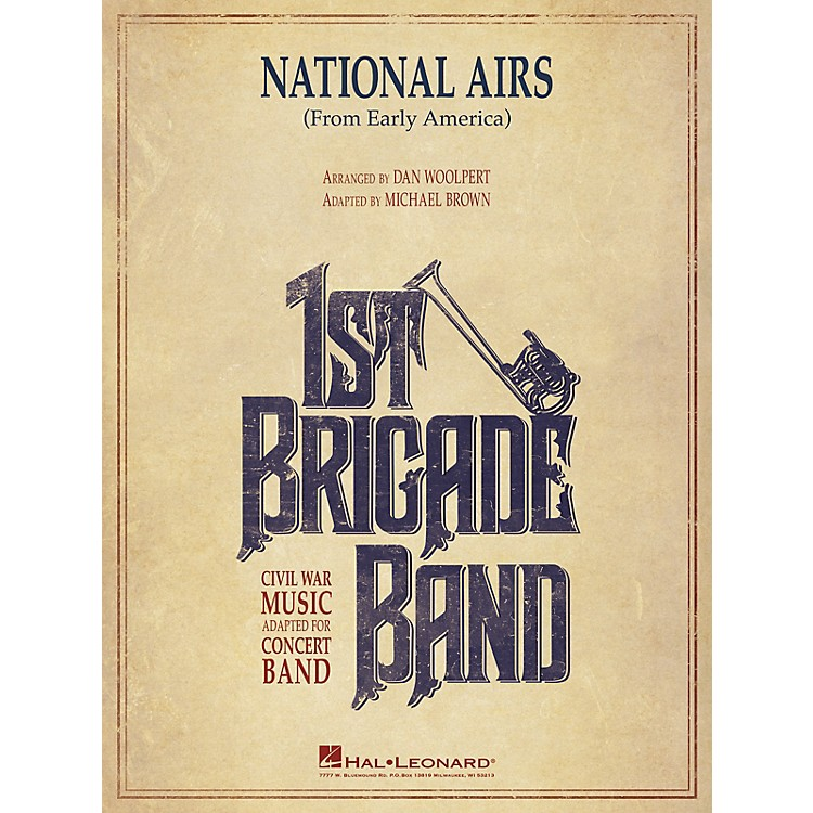 Hal Leonard National Airs (from Early America) Concert Band Level 3-4 arranged by Dan Woolpert