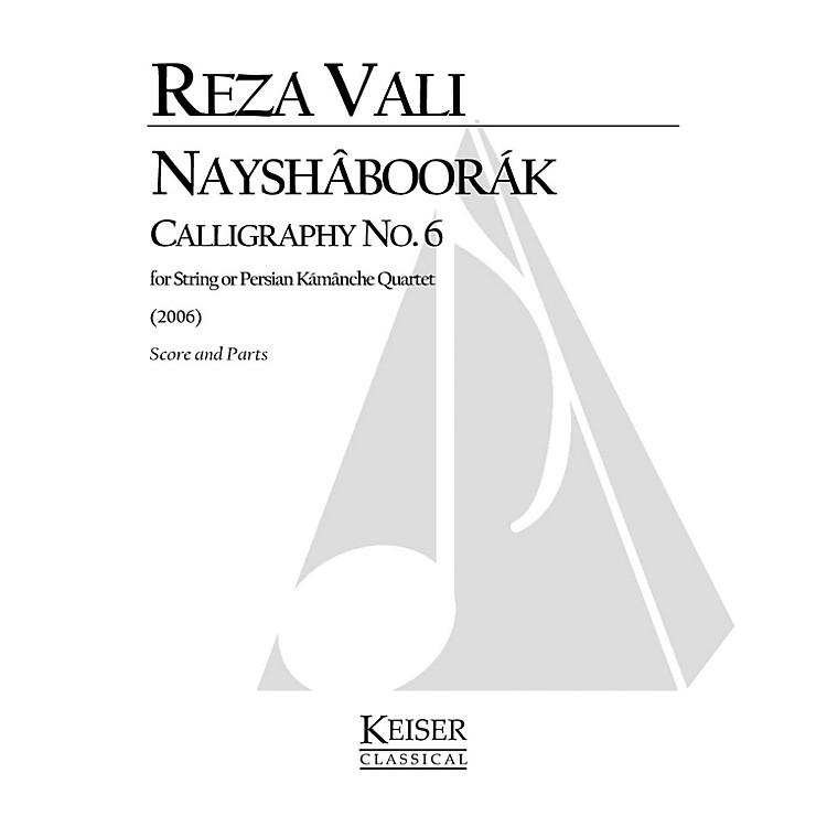 Lauren Keiser Music PublishingNayshaboorak: Calligraphy No. 6 for String Quartet (Score and Parts) LKM Music Series by Reza Vali