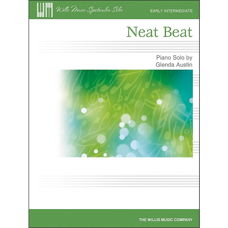 Willis Music Neat Beat - Early Intermediate Piano Solo by Glenda Austin