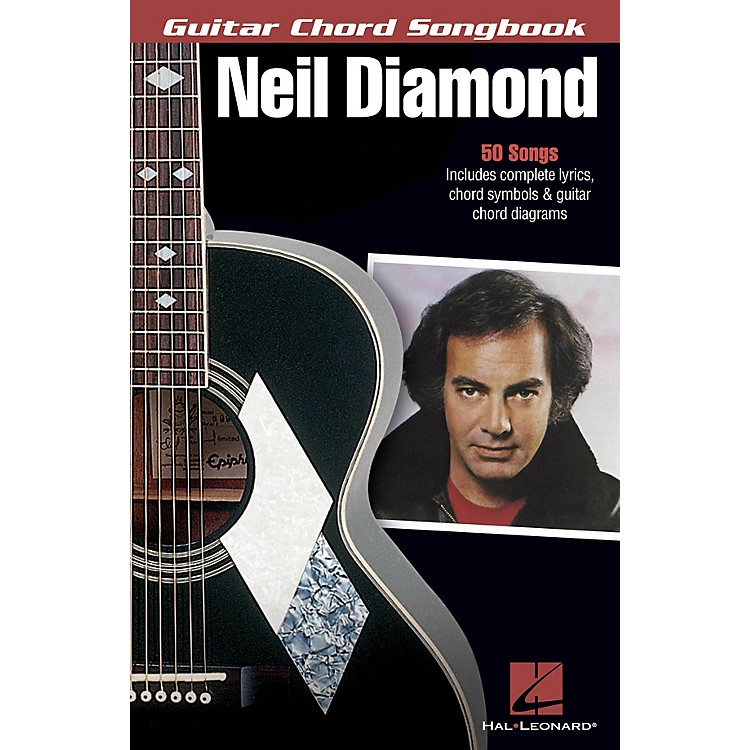 Hal LeonardNeil Diamond Guitar Chord Songbook Series Softcover Performed by Neil Diamond