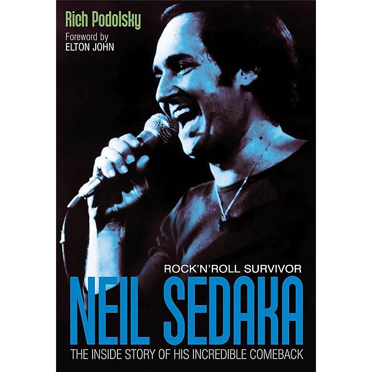 Jawbone PressNeil Sedaka: Rock'n'Roll Survivor Book Series Softcover Written by Rich Podolsky