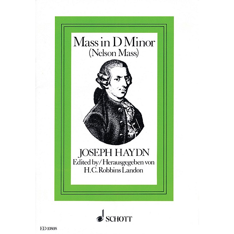 Schott Nelson Mass, Hob. XXII:11 Vocal Score Composed by Joseph Haydn Arranged by H.C. Robbins Landon