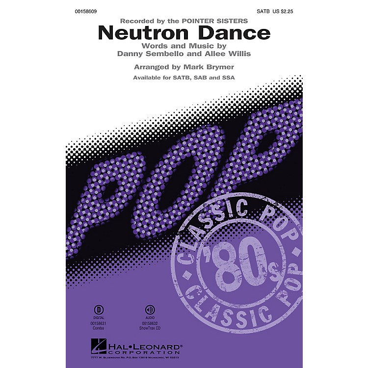 Hal Leonard Neutron Dance SAB by Pointer Sisters Arranged by Mark Brymer