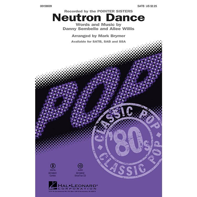 Hal LeonardNeutron Dance SSA by Pointer Sisters Arranged by Mark Brymer