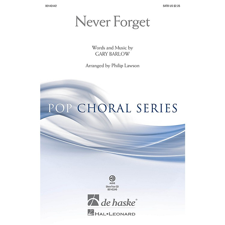 De Haske MusicNever Forget (ShowTrax CD) ShowTrax CD Arranged by Philip Lawson