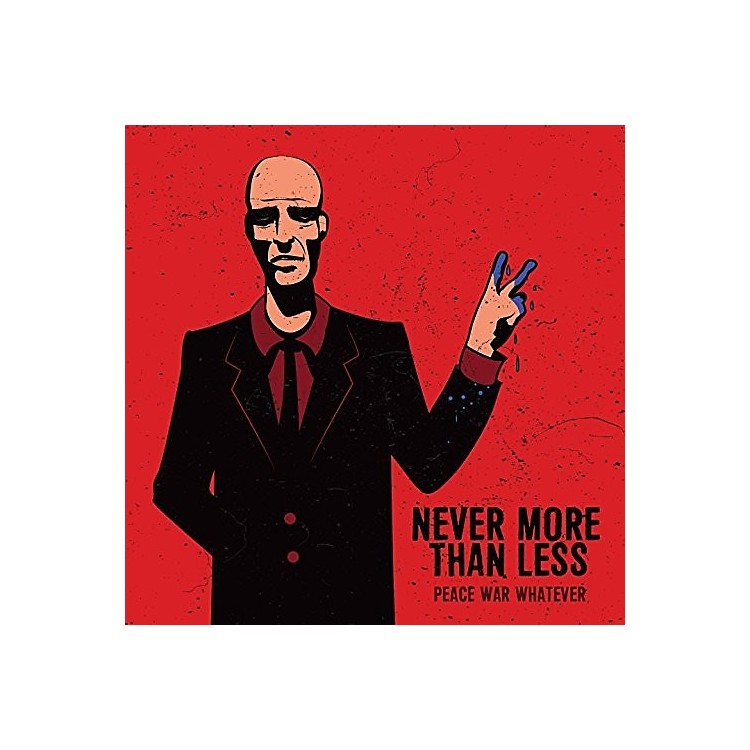 AllianceNever More Than Less - Peace War Whatever