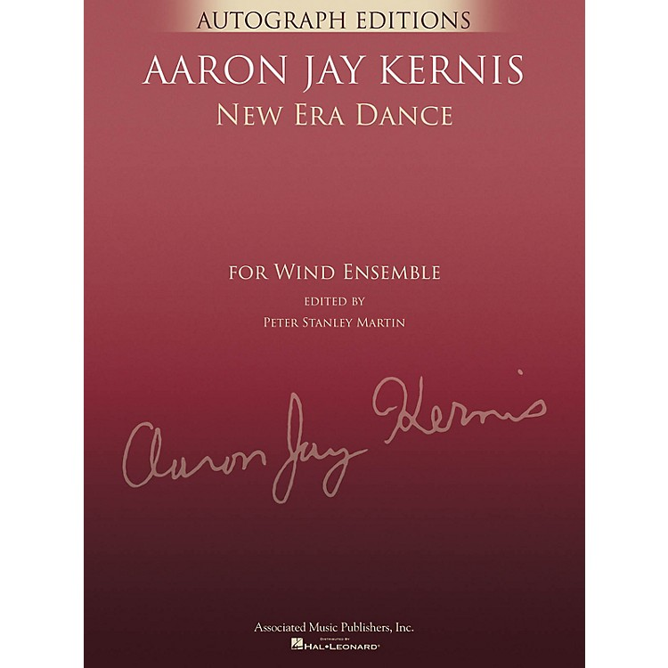 G. SchirmerNew Era Dance (Autograph Editions - Full Score) Concert Band Level 5 Composed by Aaron Jay Kernis