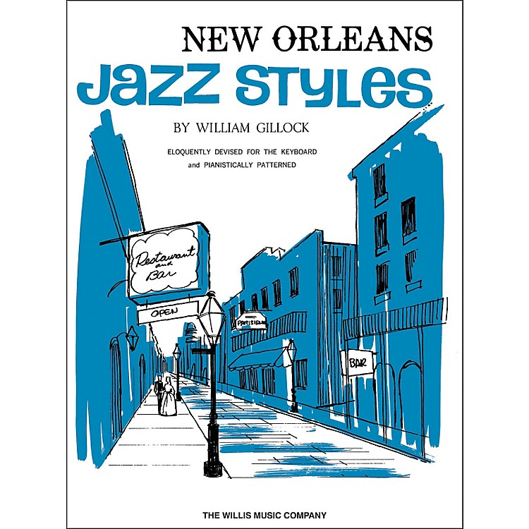Willis MusicNew Orleans Jazz Styles Keyboard Piano by William Gillock