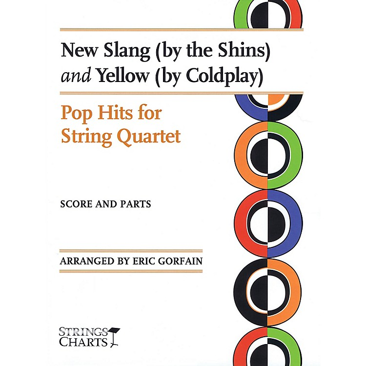 String Letter PublishingNew Slang (by The Shins) and Yellow (by Coldplay) String Softcover by Coldplay Arranged by Eric Gorfain