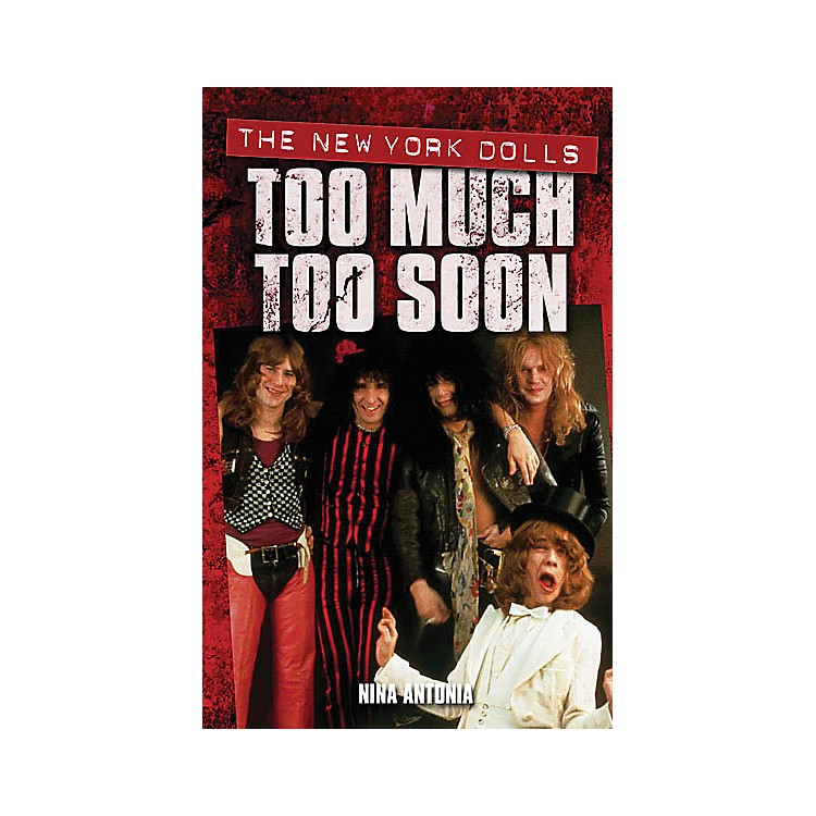 OmnibusNew York Dolls - Too Much Too Soon Omnibus Press Series Softcover