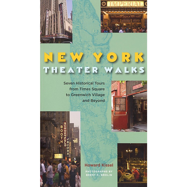 Applause BooksNew York Theatre Walks Applause Books Series Softcover Written by Howard Kissel