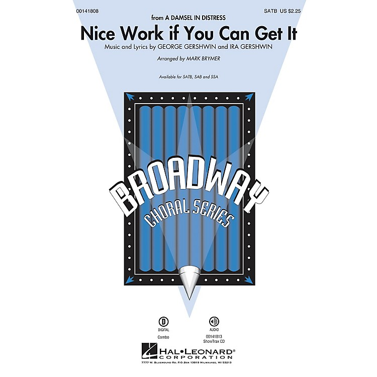 Hal LeonardNice Work If You Can Get It SATB arranged by Mark Brymer
