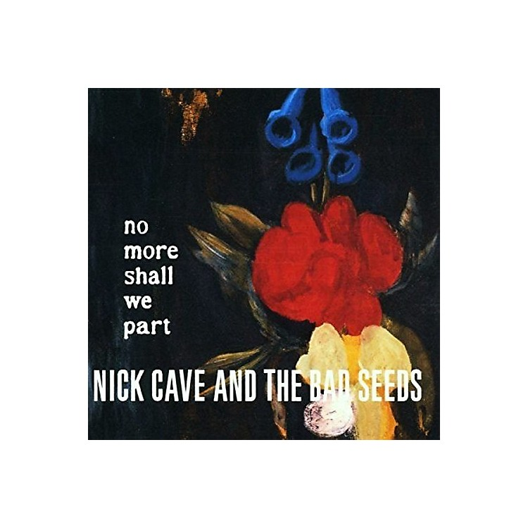 Alliance Nick Cave - No More Shall We Part