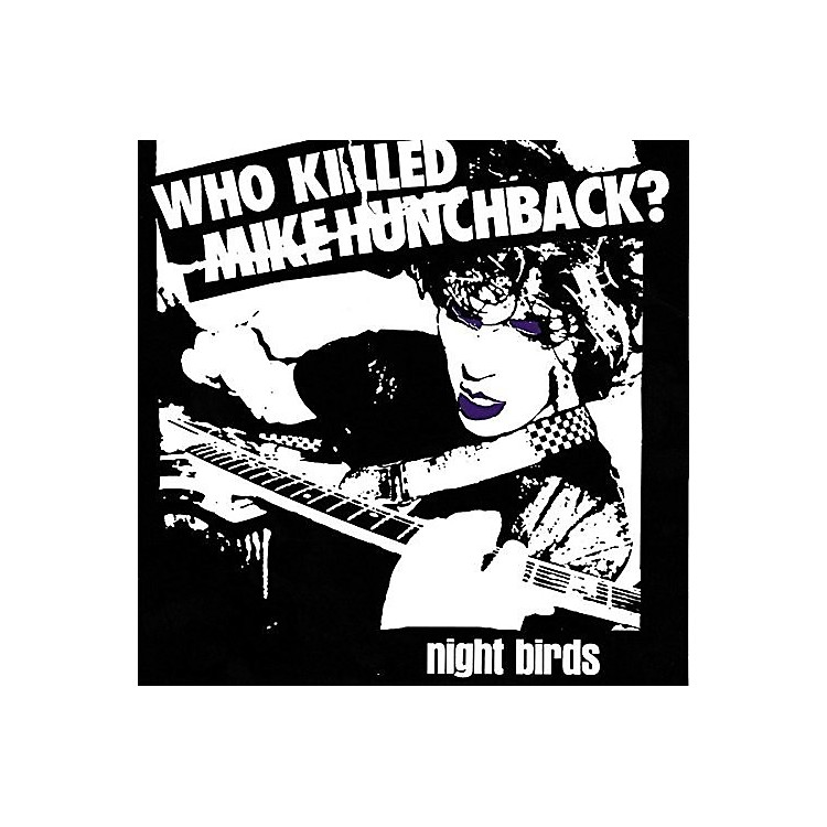 Alliance Night Birds - Who Killed Mike Hunchback