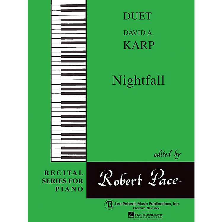 Lee Roberts Nightfall (Duets, Green (Book IV)) Pace Duet Piano Education Series Composed by David A. Karp