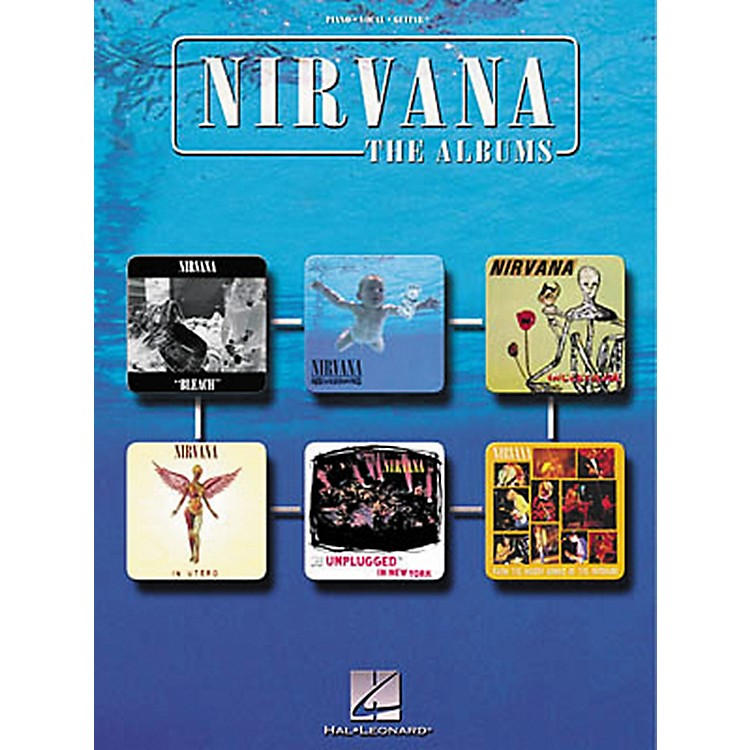 Hal Leonard Nirvana - The Albums Piano, Vocal, Guitar Songbook