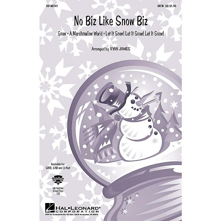 Hal LeonardNo Biz Like Snow Biz (Medley) 2-Part Arranged by Ryan James