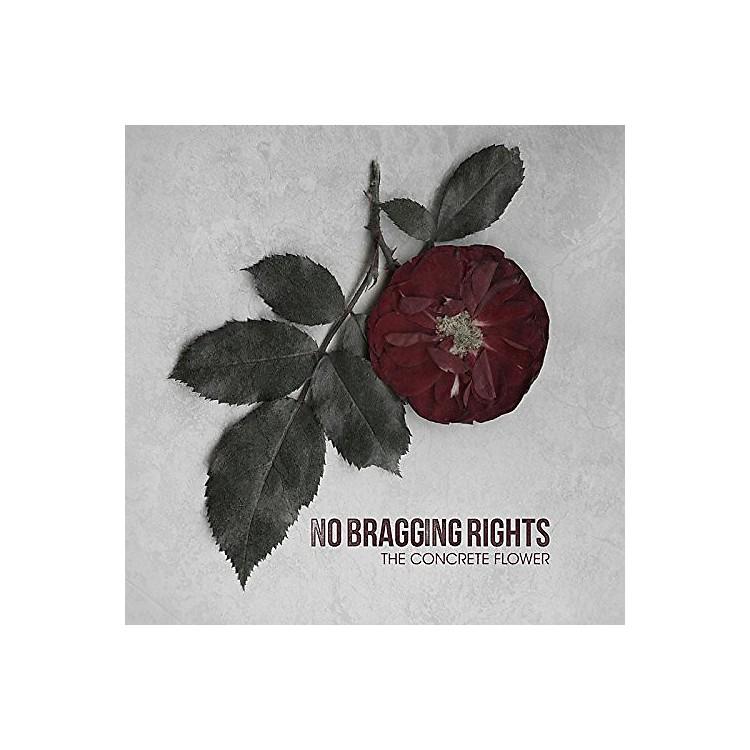 AllianceNo Bragging Rights - Concrete Flower
