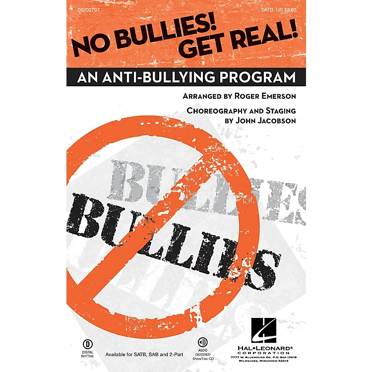 Hal LeonardNo Bullies! Get Real! (An Anti-Bullying Program) SATB arranged by Roger Emerson