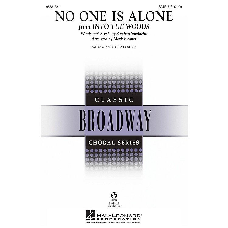 Hal Leonard No One Is Alone (from Into the Woods ) SSA Arranged by Mark Brymer