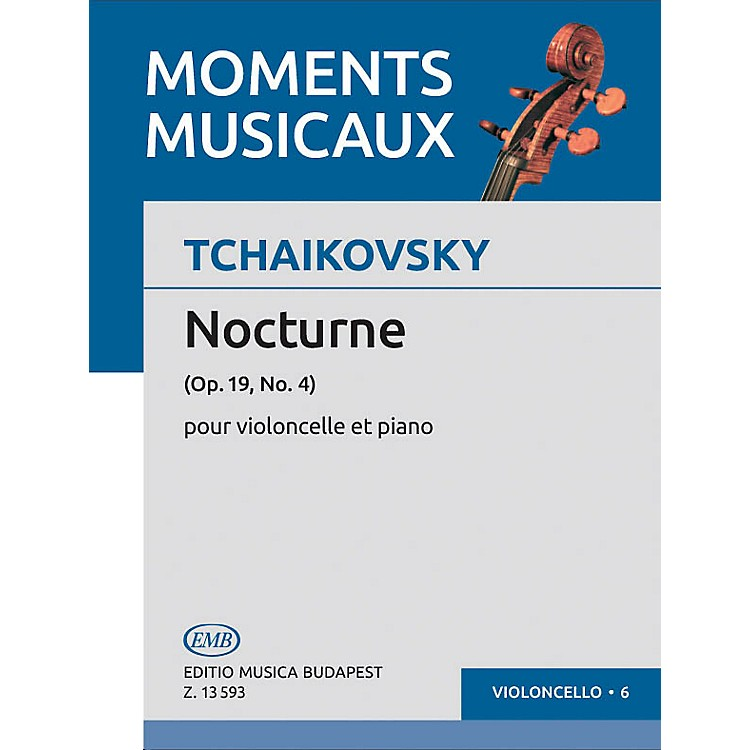 Editio Musica BudapestNocturne Op. 19, No. 4 (Violoncello and Piano) EMB Series Composed by Pyotr Il'yich Tchaikovsky