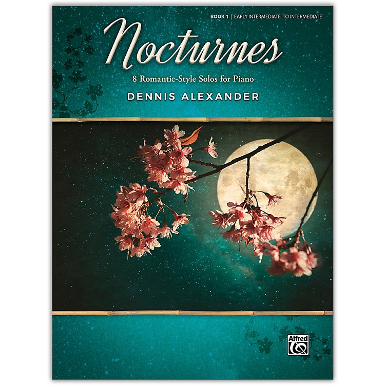 Alfred Nocturnes, Book 1 Early Intermediate / Intermediate
