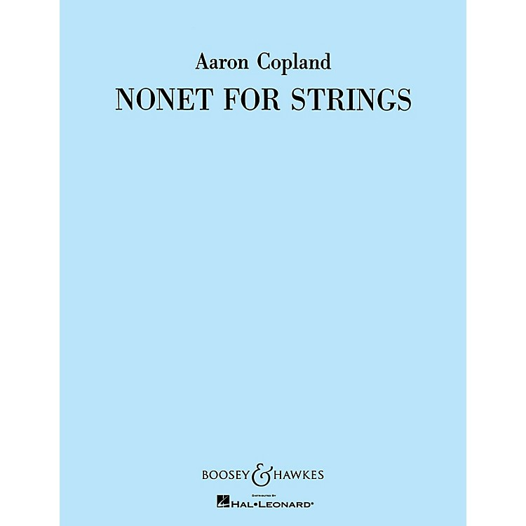 Boosey and HawkesNonet for Strings (for String Orchestra) Boosey & Hawkes Orchestra Series Composed by Aaron Copland