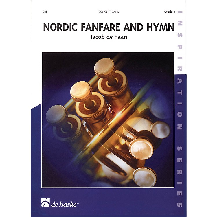 De Haske MusicNordic Fanfare and Hymn Full Score Concert Band Level 3 Composed by Jacob de Haan