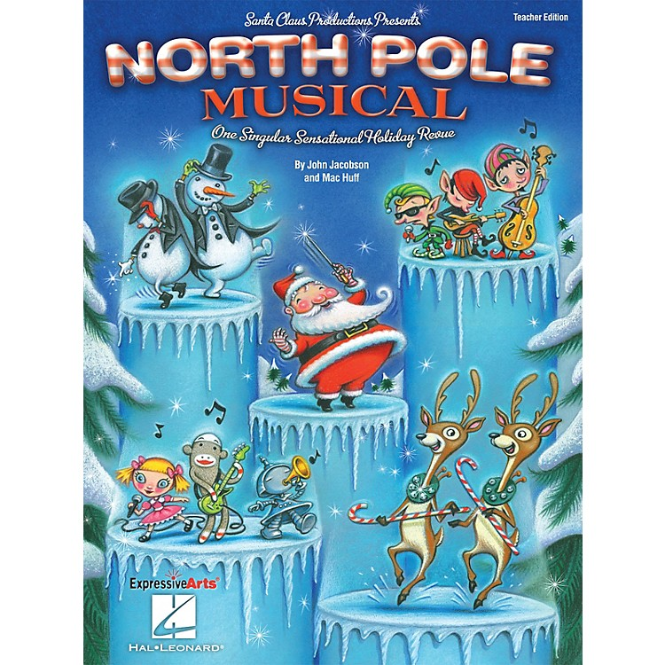 Hal Leonard North Pole Musical (One Singular Sensational Holiday Revue) Performance/Accompaniment CD by John Jacobson
