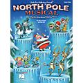 Hal Leonard North Pole Musical (One Singular Sensational Holiday Revue) Performance Kit with CD by John Jacobson