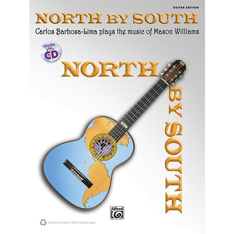 AlfredNorth by South Carlos Barbosa-Lima Plays Mason Williams Guitar Book & CD