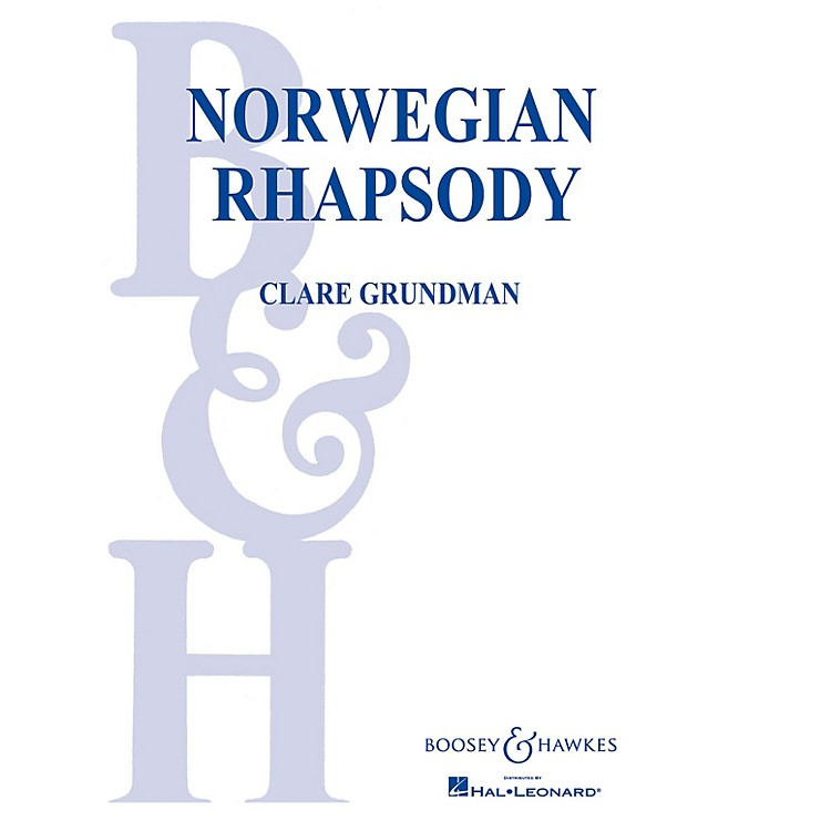 Boosey and Hawkes Norwegian Rhapsody Concert Band Composed by Clare Grundman