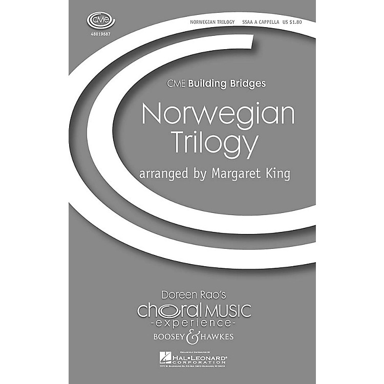 Boosey and HawkesNorwegian Trilogy (CME Building Bridges) SSAA A Cappella arranged by Margaret King