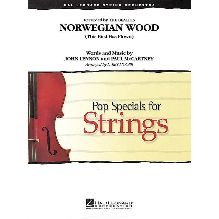 Hal LeonardNorwegian Wood (This Bird Has Flown) Pop Specials for Strings Series Arranged by Larry Moore