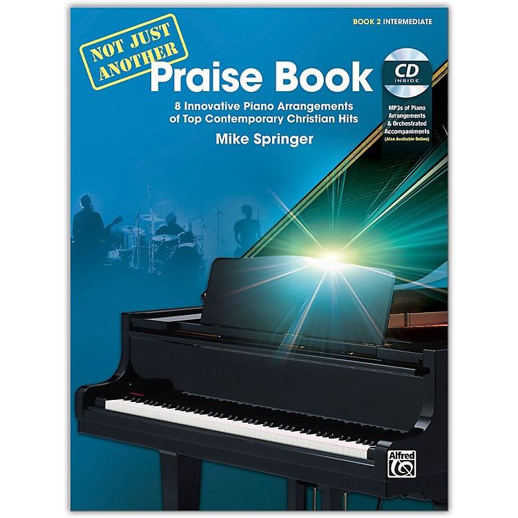 AlfredNot Just Another Praise Book 2, Book & CD Intermediate