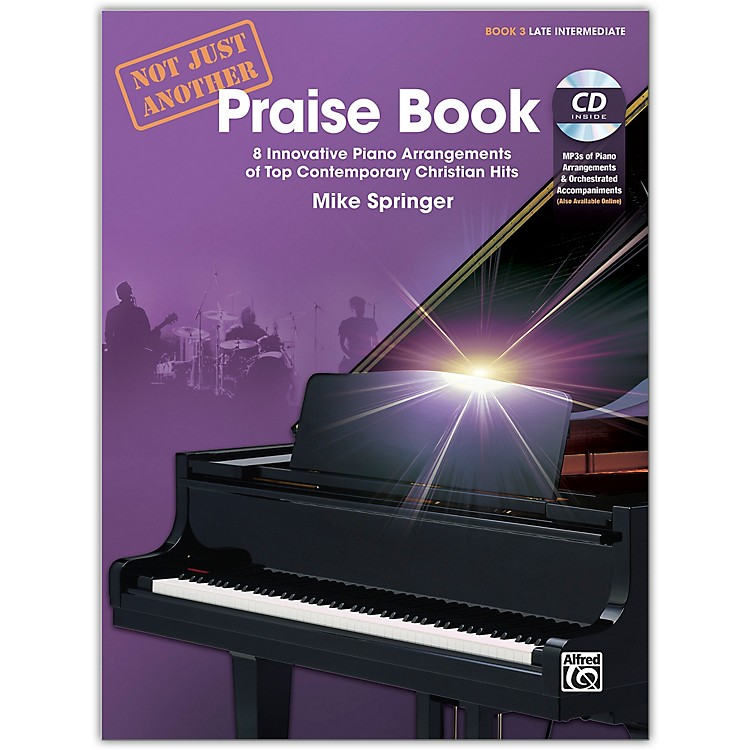 AlfredNot Just Another Praise Book 3, Book & CD Late Intermediate