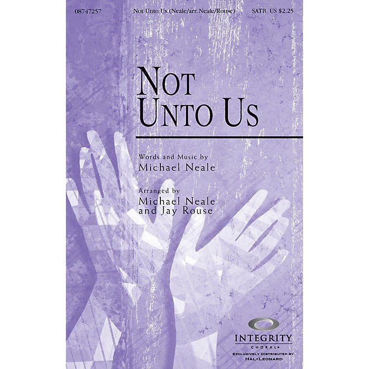 Integrity MusicNot Unto Us Orchestra Arranged by Jay Rouse