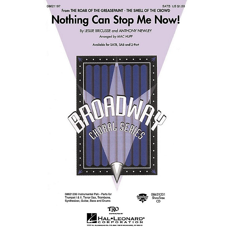 Hal LeonardNothing Can Stop Me Now! (from The Roar of the Greasepaint, The Smell of the Crowd) 2-Part by Mac Huff