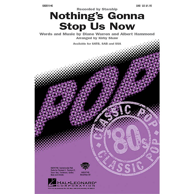 Hal Leonard Nothing's Gonna Stop Us Now SAB by Starship arranged by Kirby Shaw
