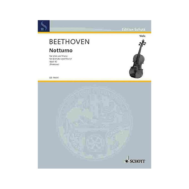 SchottNotturno, Op. 42 Schott Series Composed by Ludwig van Beethoven Arranged by William Primrose