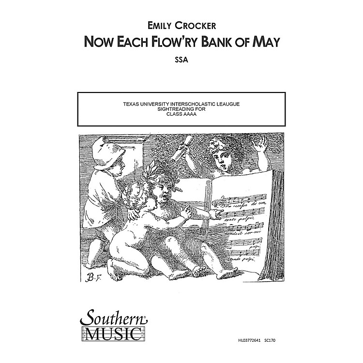 SouthernNow Each Flow'ry Bank of May SSA Composed by Emily Crocker