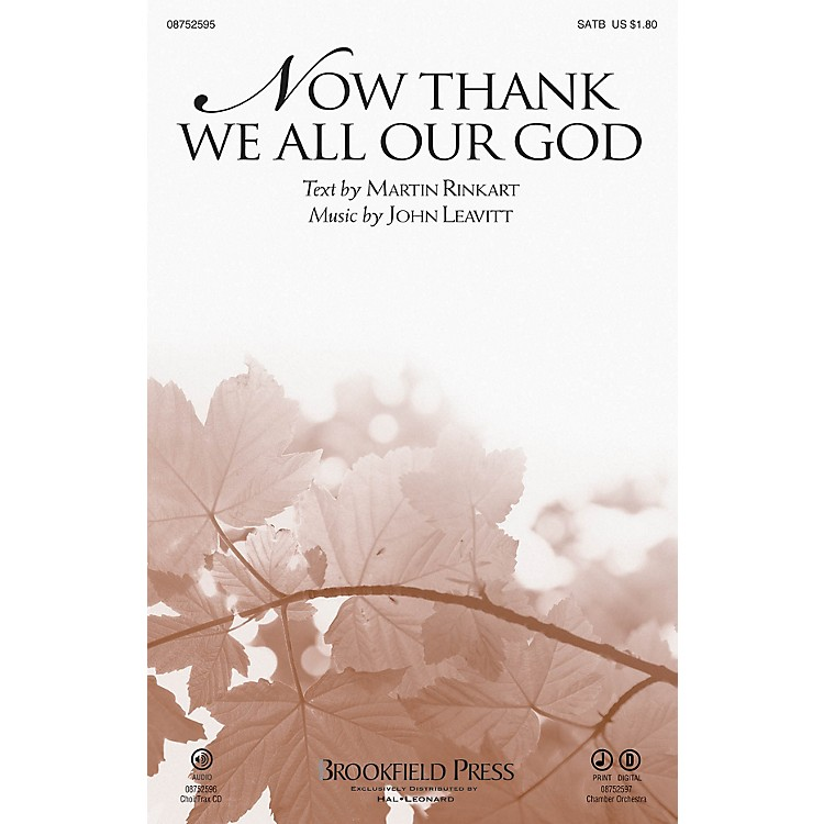 BrookfieldNow Thank We All Our God SATB composed by John Leavitt