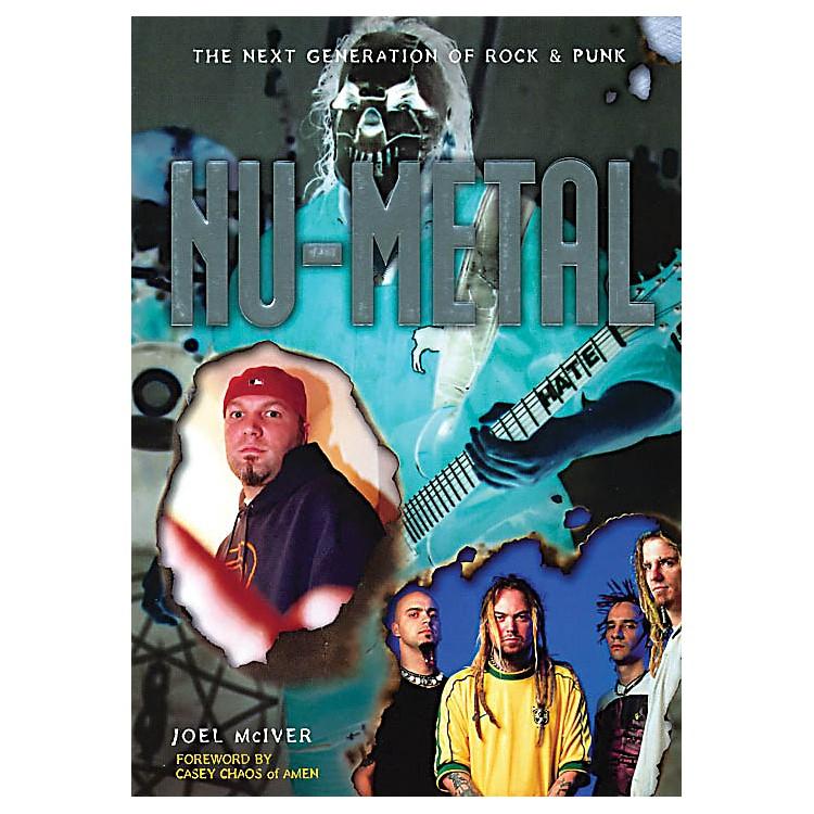 OmnibusNu-Metal (The Next Generation of Rock & Punk) Omnibus Press Series Softcover