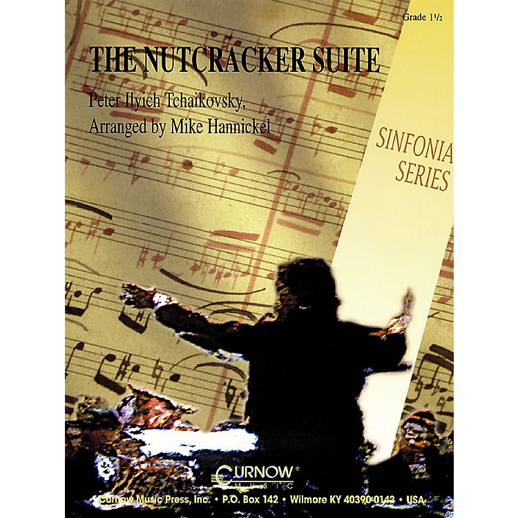 Curnow MusicNutcracker Suite (Grade 1.5 - Score and Parts) Concert Band Level 1.5 Arranged by Mike Hannickel