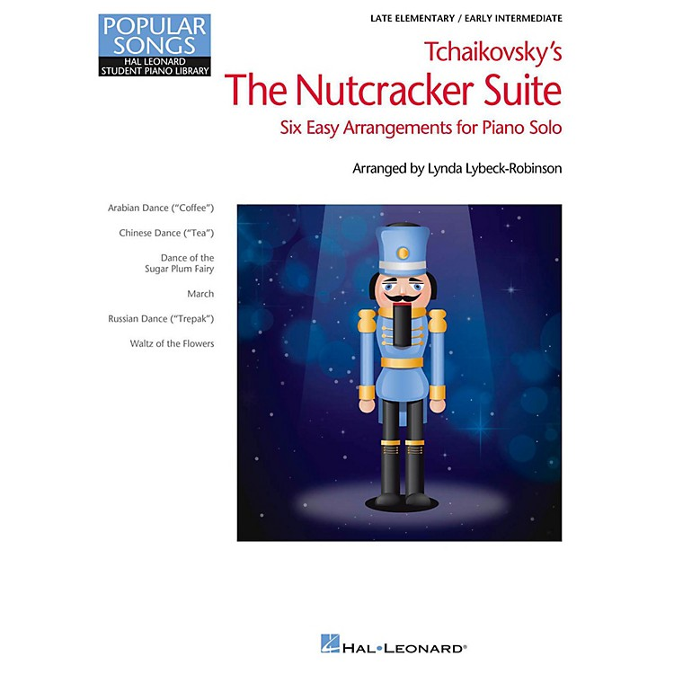 Hal Leonard Nutcracker Suite Selections - Popular Songs Series Early Intermediate Piano Solo