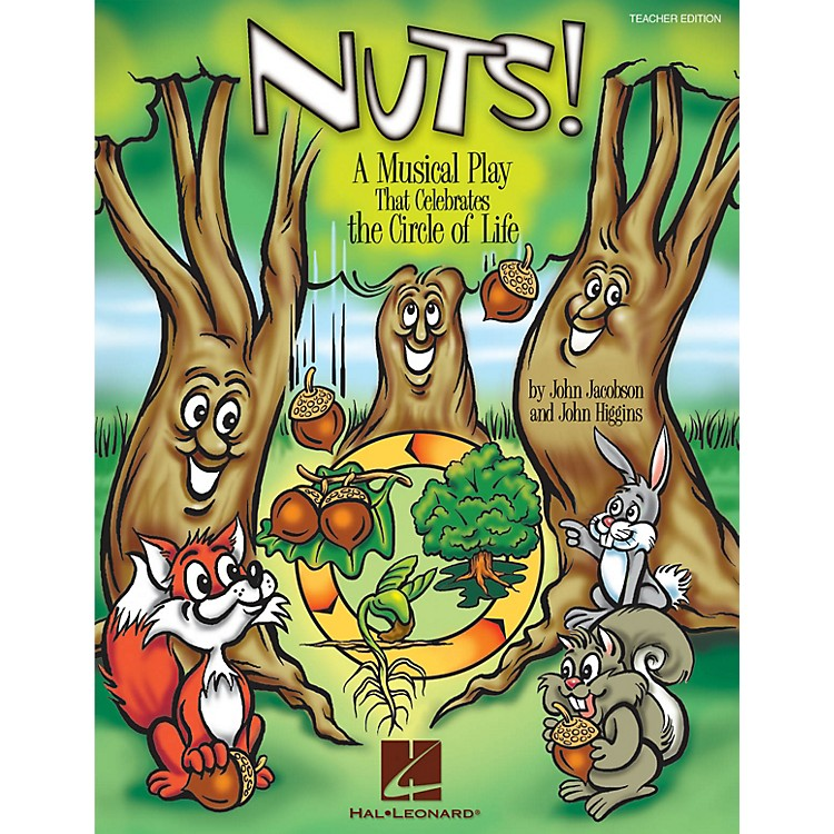 Hal LeonardNuts! (A Musical That Celebrates the Circle of Life) ShowTrax CD Composed by John Higgins