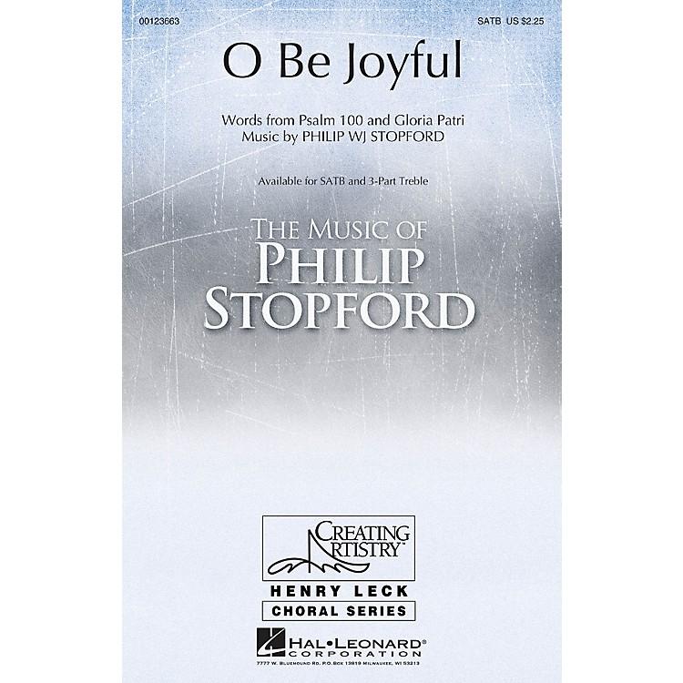 Hal LeonardO Be Joyful SATB composed by Philip Stopford