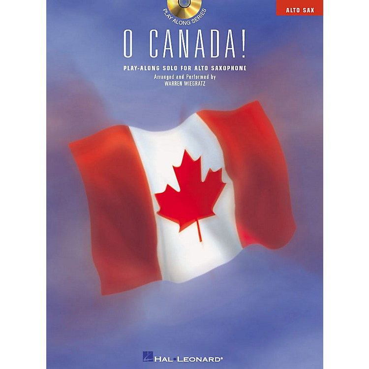 Hal Leonard O Canada! (Play-Along Solo for Alto Saxophone) Instrumental Folio Series CD
